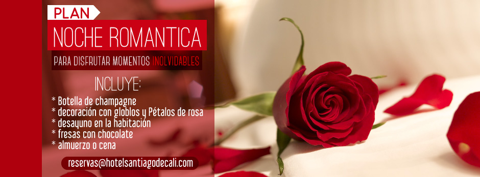 Hotel Santiago de Cali, noche-romantica